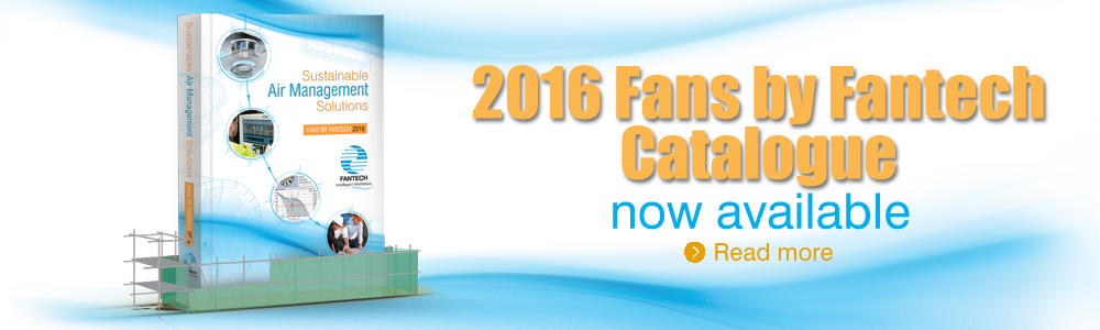 Fans By Fantech catalogue 2016 - now available