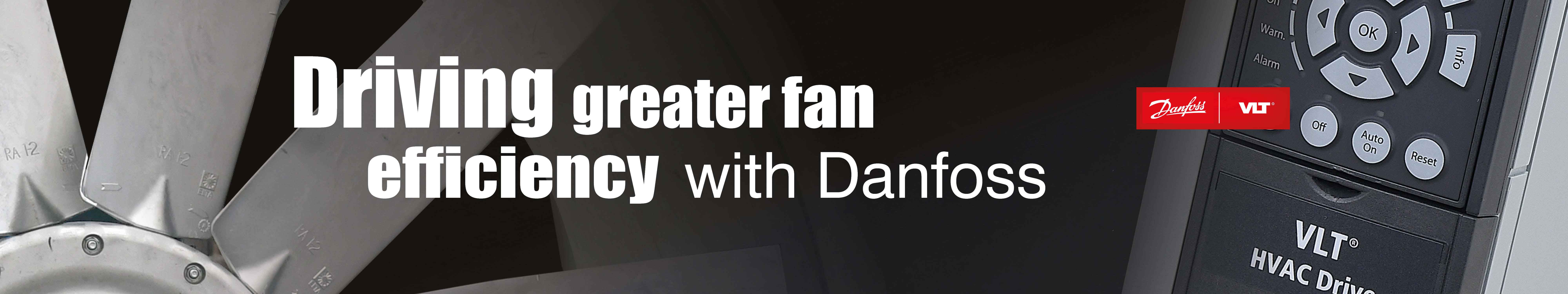 Driving great fan efficiency with Danfoss